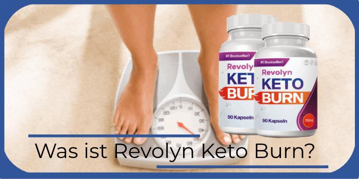 Was ist Revolyn Keto Burn