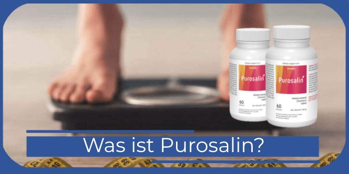 Was ist Purosalin